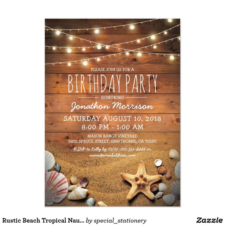 "Rustic Beach Tropical Nautical Birthday Party Card Adult beach theme birthday invitations featuring a rustic wood barn background, twinkle string lights, sandy beach with a starfish and seashells. The template wording, font style and color can be easily personalized to suit your requirements. If you have a question about this design you can click on the ""contact this designer"" button."
