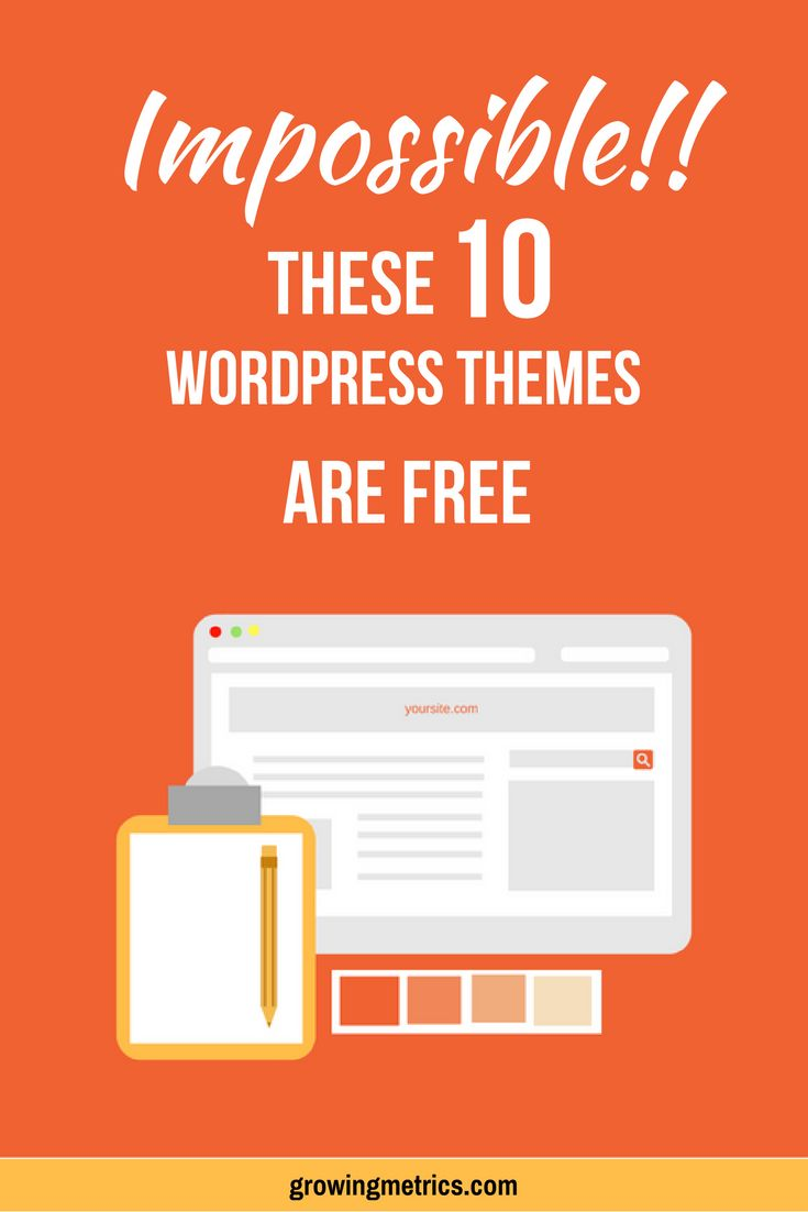 10 Best Free WordPress Themes To Style Your Blog In 2017