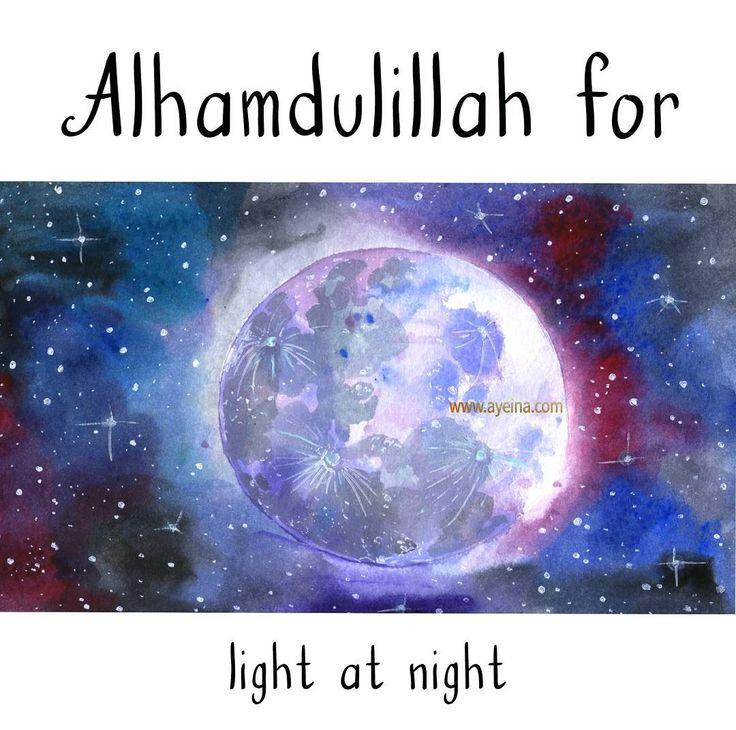 96. Alhamdulillah for light at night. #AlhamdulillahForSeries