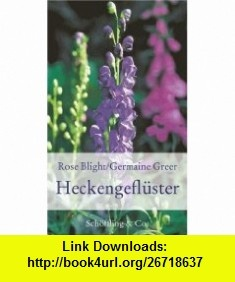 Heckengefluster (9783895615924) Germaine Greer , ISBN-10: 3895615927  , ISBN-13: 978-3895615924 ,  , tutorials , pdf , ebook , torrent , downloads , rapidshare , filesonic , hotfile , megaupload , fileserve