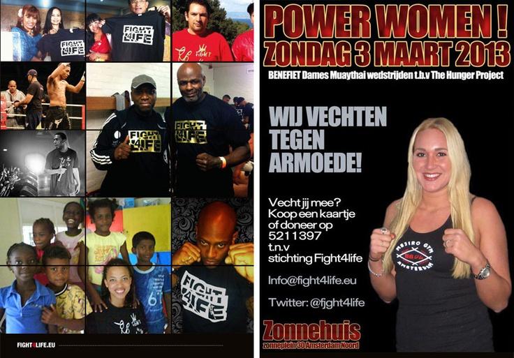 De letterlijke aftrap van Ladies First is het Power Women Kickboksgala op zondagmiddag 3 maart om 14.00 uur in Het Zonnehuis in Tuindorp, Amsterdam-Noord. Gespierde Power Women vechten hier voor hun sisters in India en Benin. Aleide Lawant strijdt tegen Mariela Kruse om de Power Women-titel. De opbrengst wordt geïnvesteerd in sterke vrouwen in India in Benin. Het Power Women Kickboksgala is een initiatief van Fight4Life.