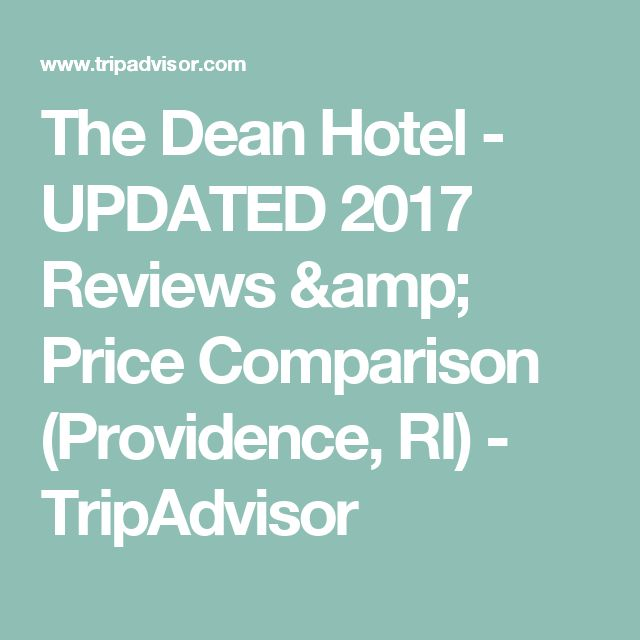The Dean Hotel - UPDATED 2017 Reviews & Price Comparison (Providence, RI) - TripAdvisor