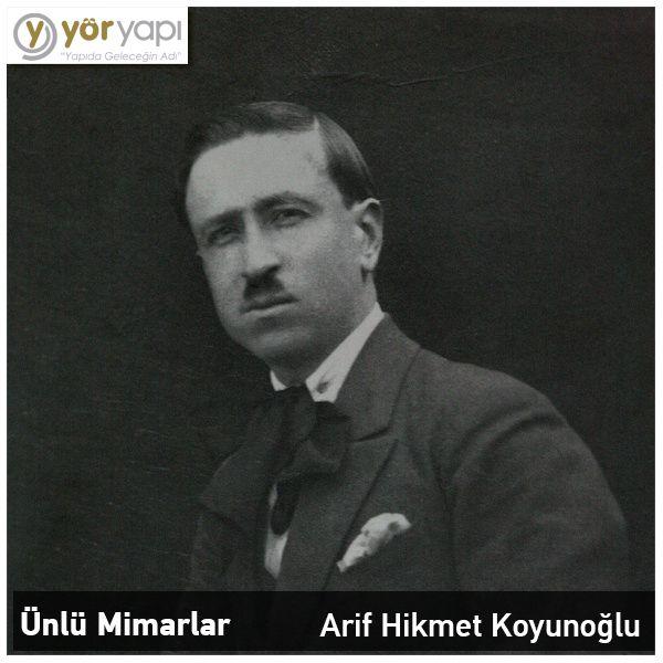 #ÜnlüMimarlar | Arif Hikmet Koyunoğlu, 1888 doğumlu olup, Cumhuriyet'in ilk mimarlarından ve fotoğraf sanatçılarından biridir.