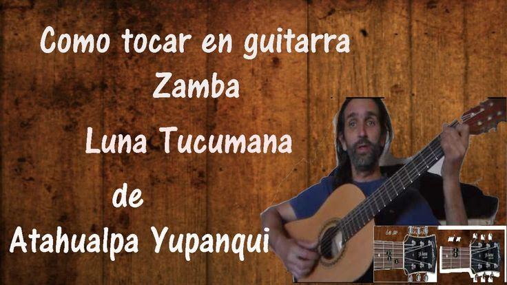 Como Tocar Guitarra zamba Luna Tucumana con acordes abiertos