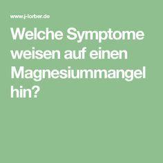 Welche Symptome weisen auf einen Magnesiummangel hin?