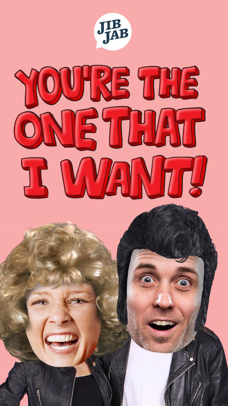 Cast yourself and your sweetie as characters from the musical Grease to tell them they're the one that you want!