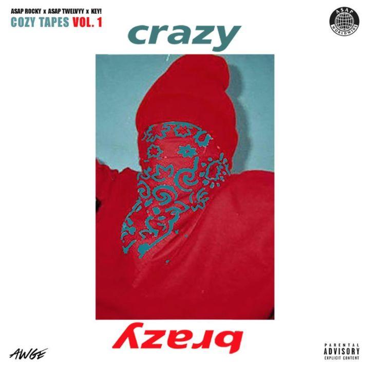 ASAP Rocky - Crazy Brazy ft. A$AP Mob, A$AP Twelvyy & Key!