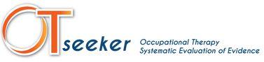 OT seeker: base de datos gratuita que contiene resúmenes de revisiones sistemáticas y ensayos clínicos controlados relevantes para la terapia ocupacional. Desarrollada por terapeutas australianos facilita la práctica basada en la evidencia. Acceso en http://www.otseeker.com/