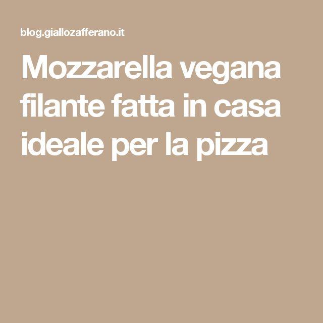 Mozzarella vegana filante fatta in casa ideale per la pizza