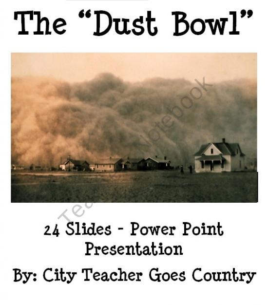 The Dust Bowl History Power Point (powerpoint) from City Teacher Goes Country on TeachersNotebook.com (24 pages)
