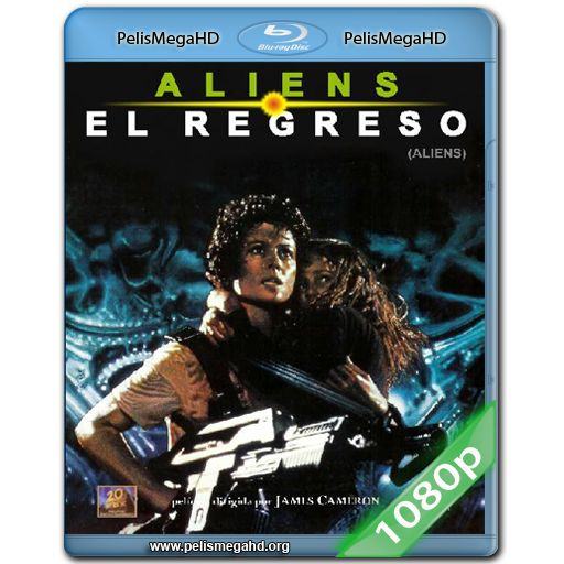 ALIENS: EL REGRESO (1986) FULL 1080P HD MKV ESPAÑOL LATINO