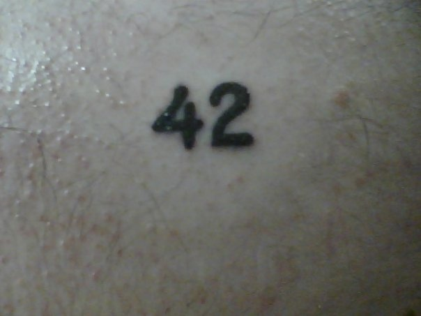 42 tattoo  (Answer to the Ultimate Question of Life, The Universe, and Everything)