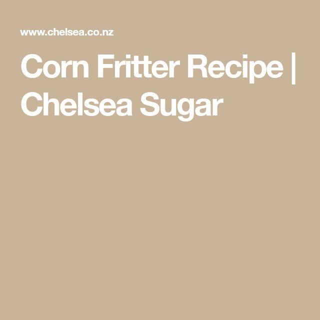 Corn Fritter Recipe   Chelsea Sugar