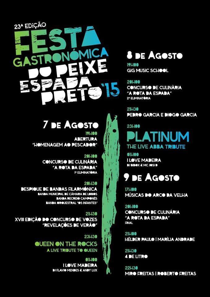 23.ª Edição da Festa Gastronómica do Peixe Espada Preto 7, 8 e 9 de agosto em Câmara de Lobos
