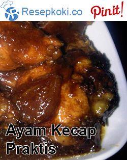 Resep Ayam Kecap Praktis