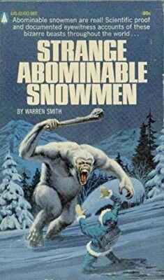 """Strange Abominable Snowmen""  ***  Warren Smith  (1970)"