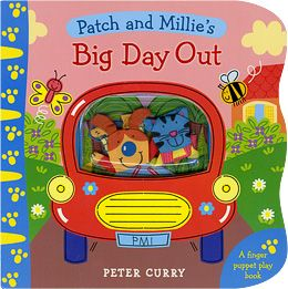 Patch & Millie's Big Day Out - Peter Curry. - Daedalus Books Online