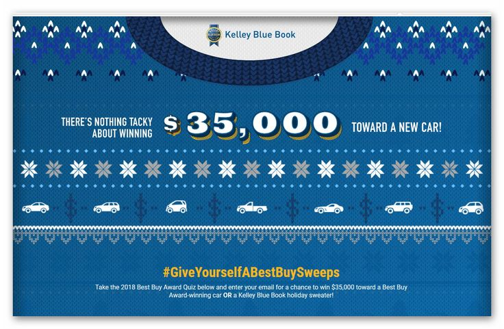 Kelley Blue Book Best Buy Awards Sweepstakes Ends Nov 27th Blue Books Holiday Books Cool Things To Buy