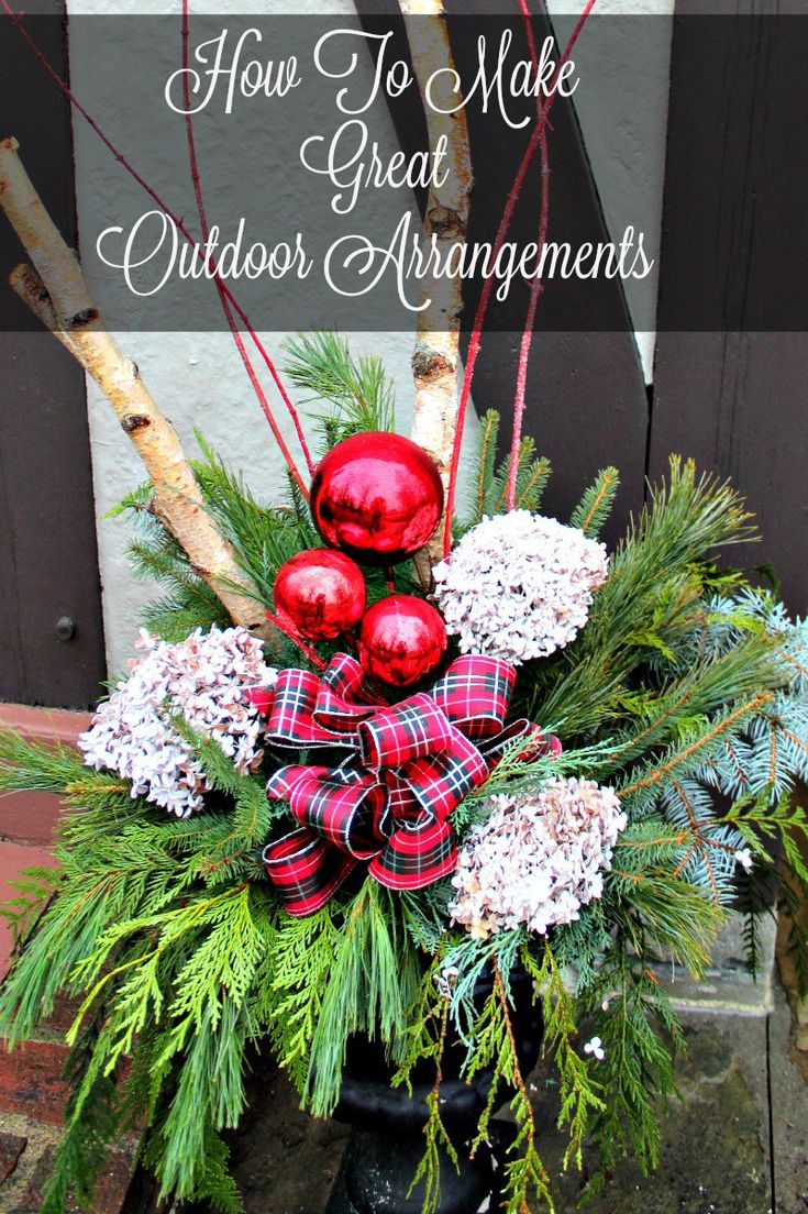 Make your own outdoor christmas decorations - A Step By Step Tutorial To Help You Create The Most Beautiful Outdoor Christmas Arrangement