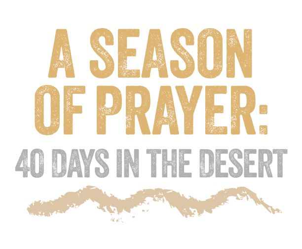 A Season of Prayer: 40 Days in the Desert