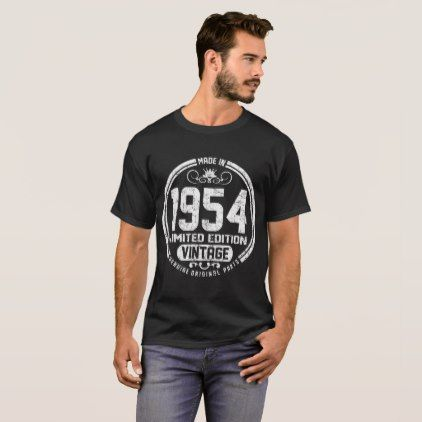 VINTAGE 1954 LIMITED EDITION GENUINE ORIGINAL PART T-Shirt - diy cyo customize create your own personalize
