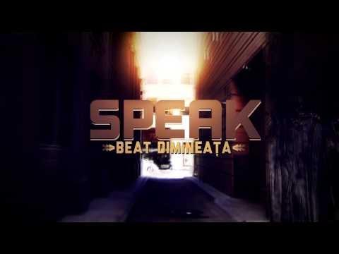 Speak - Beat dimineata [Official track HQ]