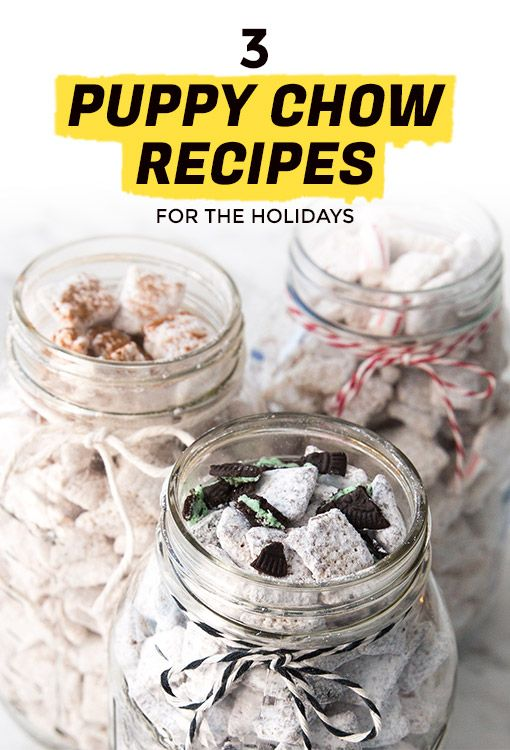Celebrate the Holidays with These Puppy Chow Recipes | Extra Crispy