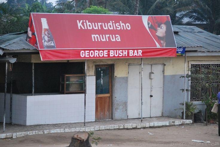 Funny Travel Photo – The George Bush Bar, Dar Es Salaam, Tanzania