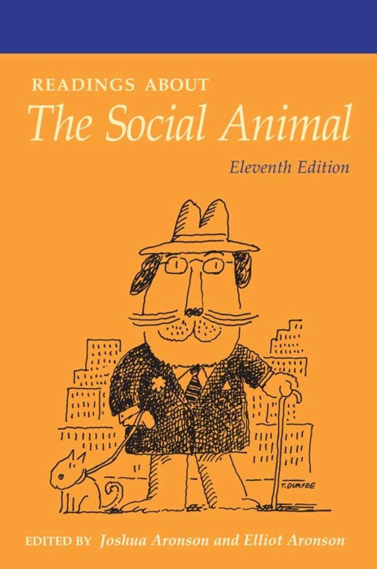 10+ The social animal elliot aronson ideas in 2021