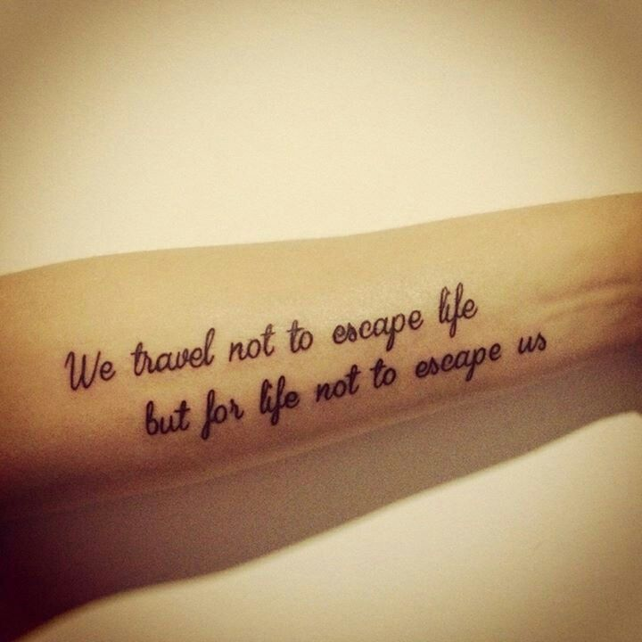 Travel Escape Quotes: 17 Best Images About Tattoo Ideas On Pinterest