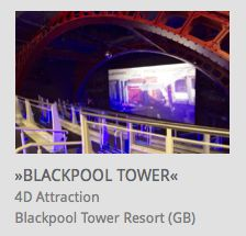 4D Attraction, Blackpool Tower Resort, Great Britain