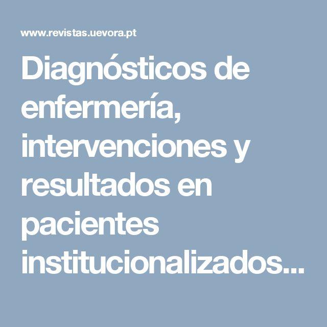 Diagnósticos de enfermería, intervenciones y resultados en pacientes institucionalizados con demencia | Escalada-Hernández | Revista Ibero-Americana de Saúde e Envelhecimento
