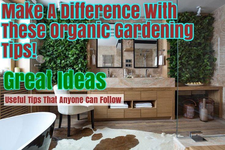A Healthy Start: How To Grow An Organic Garden – Gardening For Beginners