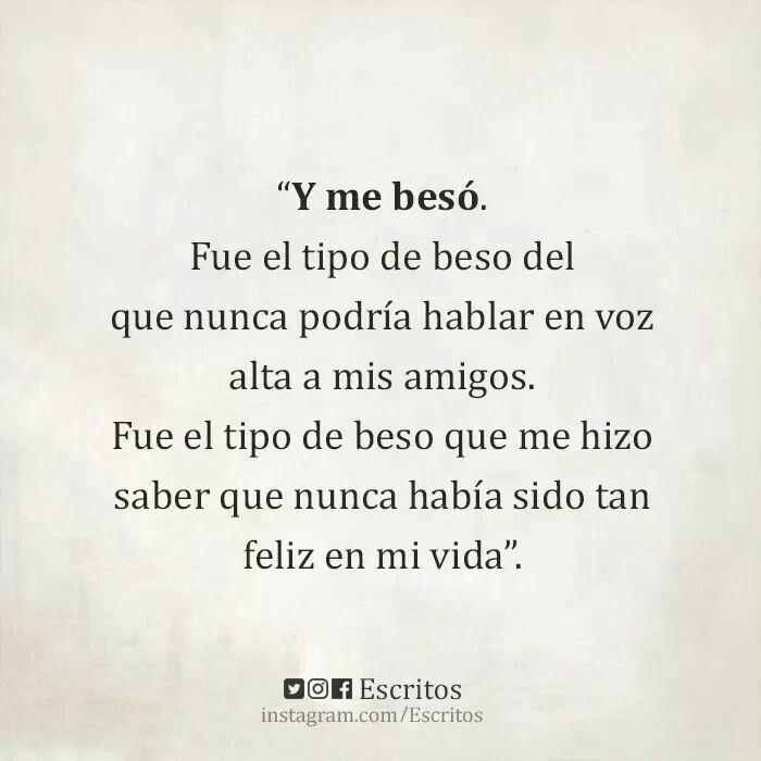 & me Besó ... #Escritos .
