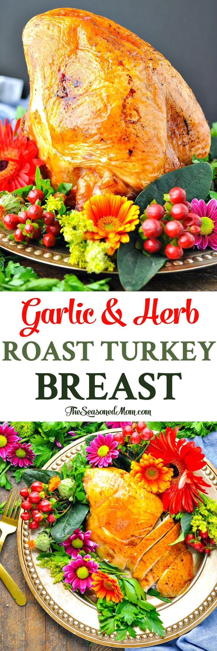 This Garlic and Herb Roast Turkey Breast is crispy on the outside and tender, juicy, and flavorful on the inside -- perfect for Thanksgiving dinner! Thanksgiving Party | Turkey Recipes | Turkey Breast Recipes #turkey #dinner #thanksgiving
