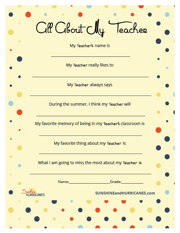 Looking for a personalized gift to give your child's teacher this year for an end of year teacher gift or something special for Teacher Appreciation Week? This questionnaire will be fun for your child to fill out and the teacher will love hearing all they have to say. It could be silly to sentimental, but either way it will definitely be well received. Teacher Appreciation Week Questionnaire from SunshineandHurricanes.com