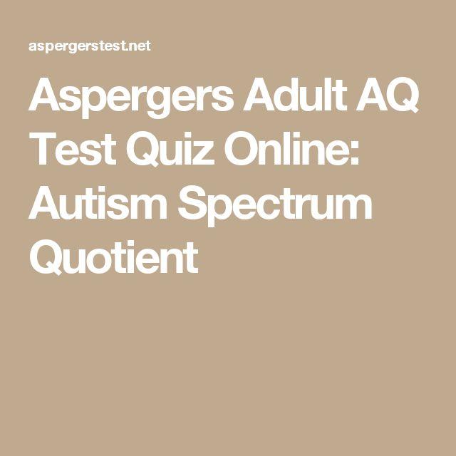 Aspergers Adult AQ Test Quiz Online: Autism Spectrum Quotient