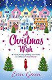 #10: A Christmas Wish: A heartwarming uplifting and fun Christmas romance