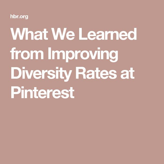 What We Learned from Improving Diversity Rates at Pinterest