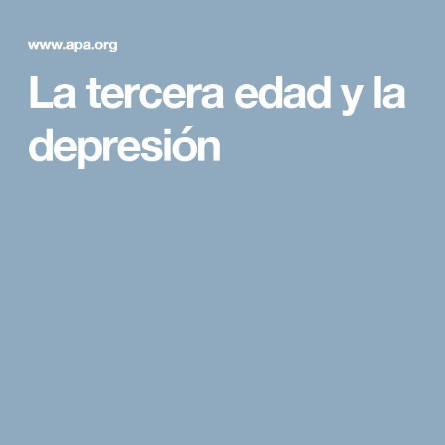 La tercera edad y la depresión