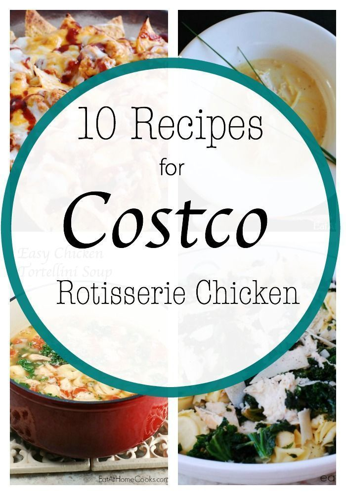 10 Recipes To Use Costco Rotisserie Chicken Or Leftover Turkey Leftover Turkey Meal Prep And