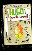 Pluizuit.be genoot van dit 'vrolijke en grappige verslag van een tiener' #Hugo'sGenialeWereld. >> Hugo's geniale wereld - Sabine Zett - Uitgeverij Holland -   €14,90 - 166 pag. - ISBN 9789025112301