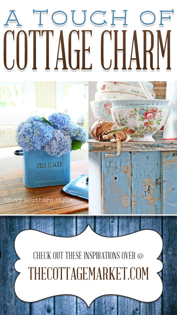 A touch of cottage charm my style pinterest for Cottage charm farmhouse