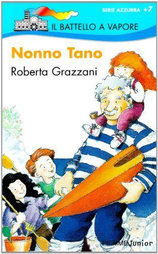 Nonno Tano di Roberta Grazzani…