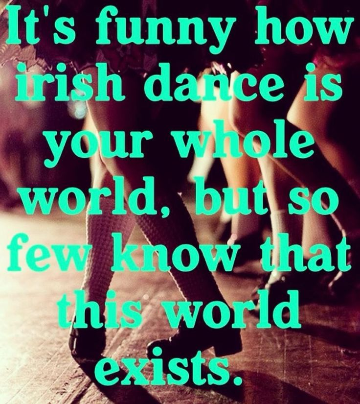 Irish dance my whole world  <3