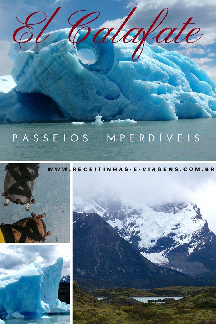 Passeios imperdíveis em El Calafate, Patagonia Argentina