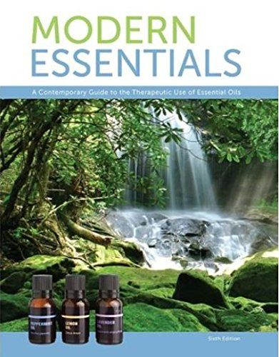 Modern Essentials *6th Edition* a Contemporary Guide to the Therapeutic Use of Essential Oils (The NEW 6th Edition): Aroma Tools: 9781937702212: AmazonSmile: Books