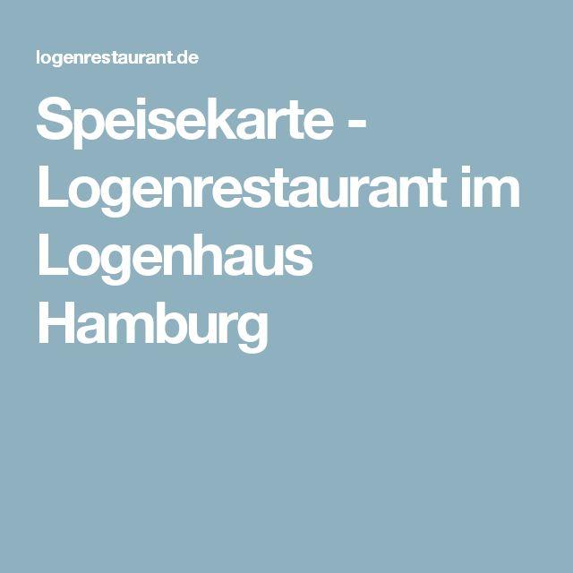 Speisekarte - Logenrestaurant im Logenhaus Hamburg