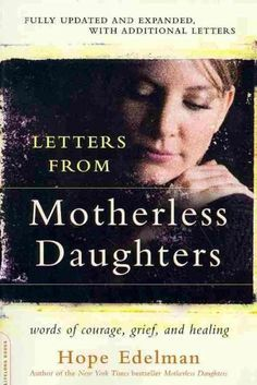 Letters from Motherless Daughters is a compilation of the letters Hope Edelman received in response to her groundbreaking New York Times ?bestseller, Motherless Daughters . Reaffirming her precious li