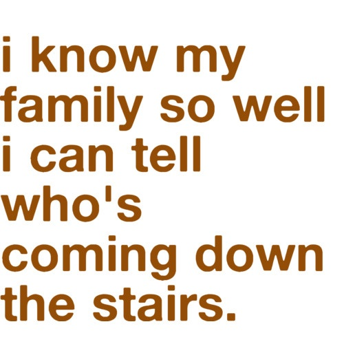 yup, up or down :): Quotes, Sound, Funny, Thought, Families, Yesss, My Family